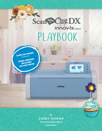 SCAN N CUT DX INNOV-IS EDITION PLAYBOOK CADXPLAYBOOK1