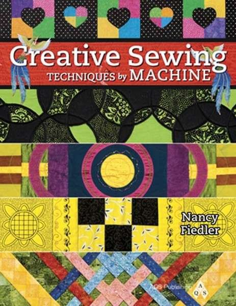 CREATIVE SEWING TECHNIQUES BY MACHINE
