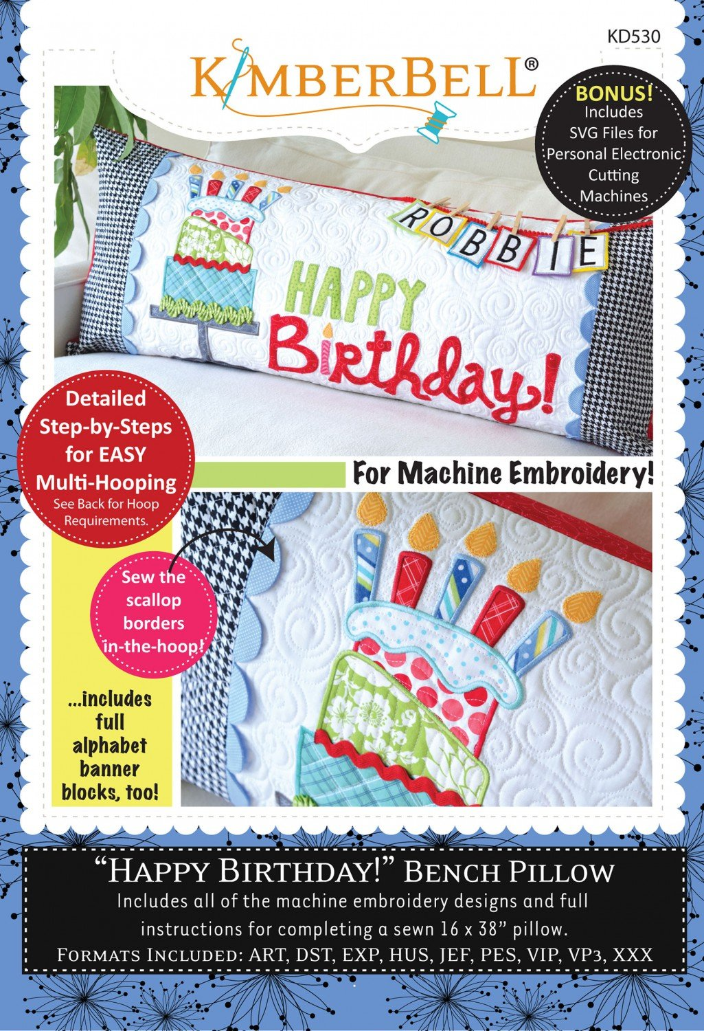 KIMBERBELL HAPPY BIRTHDAY BENCH PILLOW FOR MACHINE EMBROIDERY! KD530