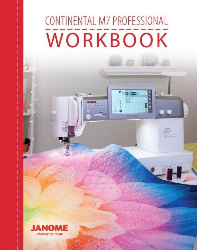 JANOME CONTINENTAL M7 PROFESSIONAL WORKBOOK (ENGLISH)