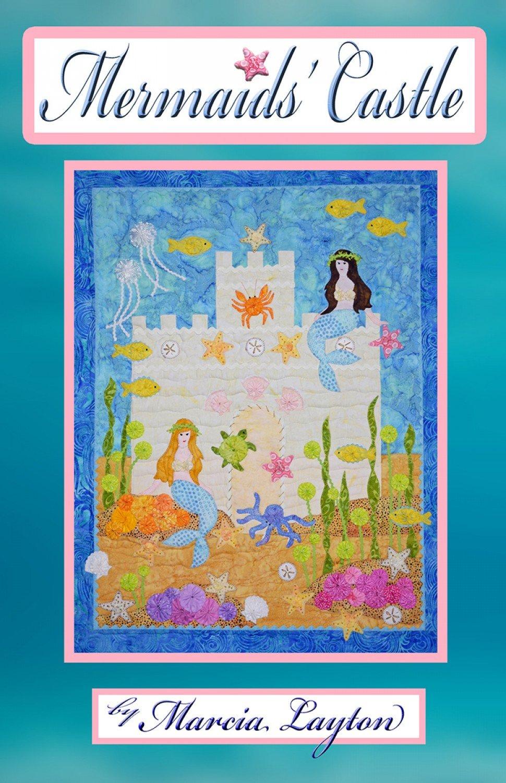 Mermaid S Castle Quilt Pattern Mld Mc1 632963409417