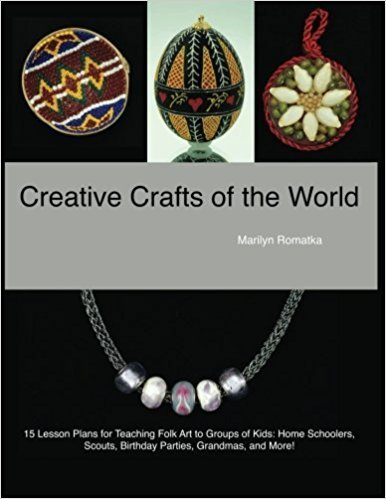 Creative Crafts of the World by Marilyn Romatka