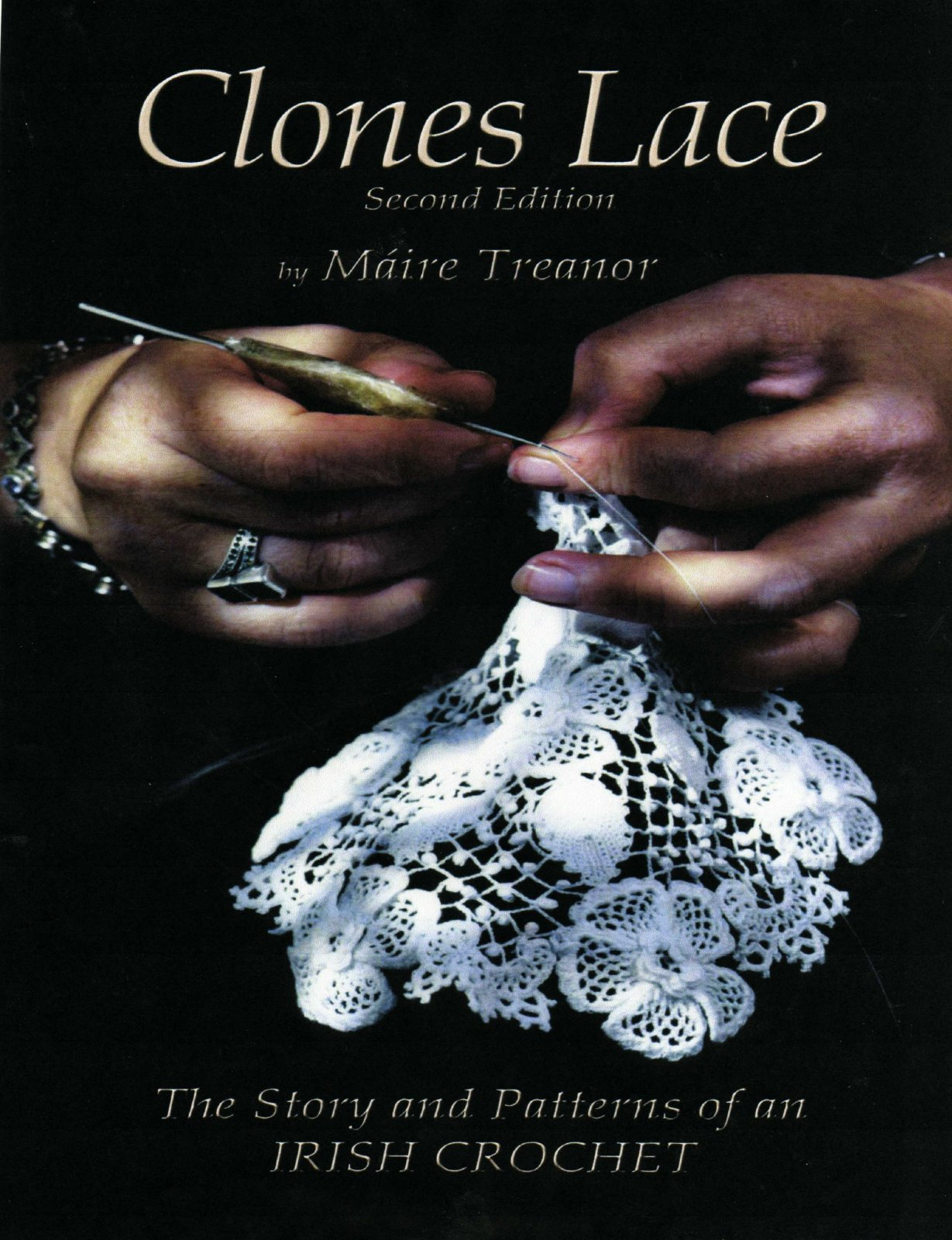 Clones Lace: Story and Patterns of an Irish Crochet 2nd Edition by Maire Treanor