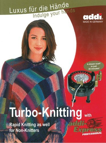 addi Express Quick and Easy Knitting