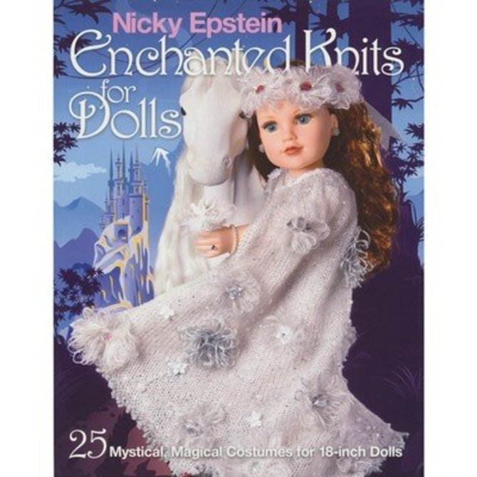 Nicky Epstein Enchanted Knits for Dolls Pattern Book