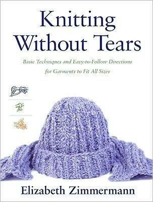 Elizabeth Zimmermann's Knitting Without Tears