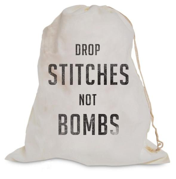Drop Stitches not Bombs Project Bag