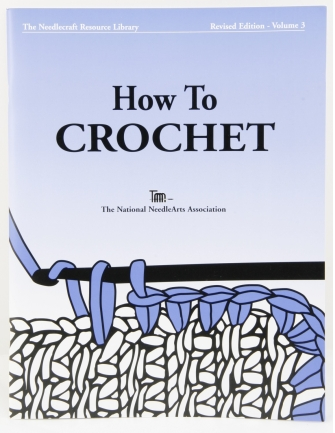 TNNA How to Crochet Book Revised Edition Volume 3