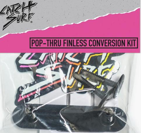 Finless Conversion Kit (Pop-Thru)