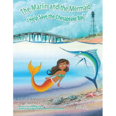 The Marlin and the Mermaid Help Save the Chesapeake Bay
