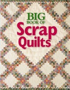 Big Book of Scrap Quilts