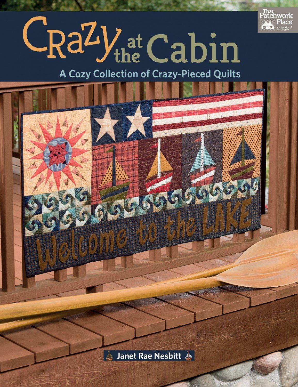Crazy at the Cabin - Janet Rae Nesbitt