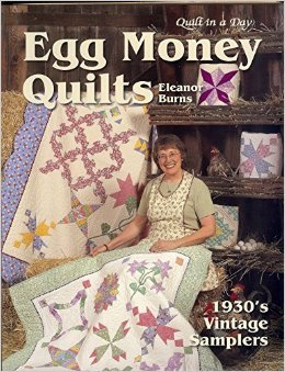 Egg Money Quilts by Eleanor Burns