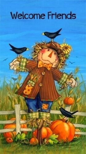 Welcome Friends Scarecrow 24 panel *