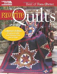Favorite Quilts    Best of Fons and Porter