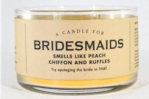 Candle for Bridesmaids