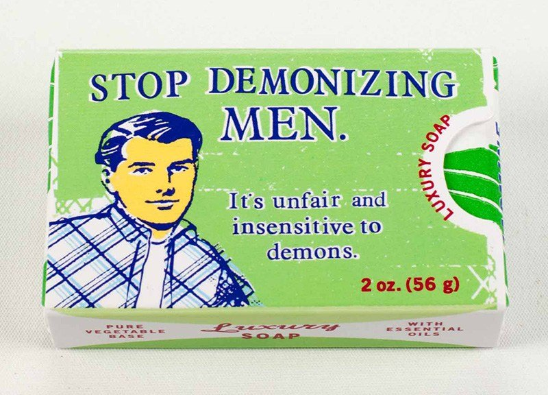 Soap: Stop Demonizing Men