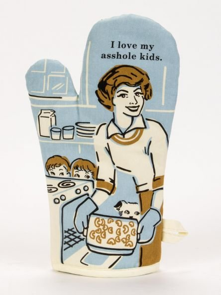 Oven Mitt: I love my ....kids