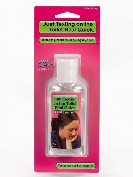 Hand Sanitizer: Texting/Toilet