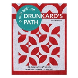 A New Spin on Drunkard's Path - Softcover by John Kubiniec
