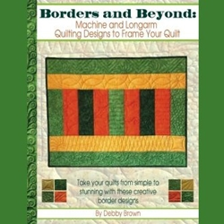 Quilt Basket Borders and Beyond: Machine and Longarm Quilting Designs to Frame Your Quilt