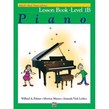 Alfred's Basic Piano Library Lesson Book- Level 1B