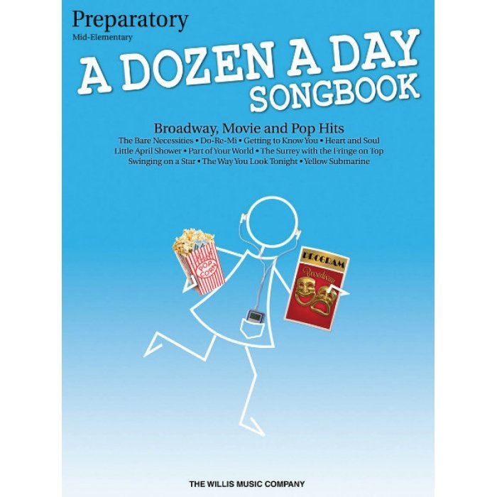 A Dozen A Day Songbook - Preparatory Broadway, Movie, Pop Hits
