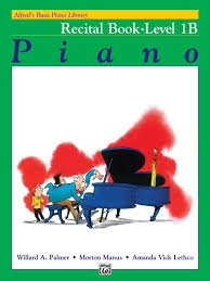 Alfred's Basic Piano Library Recital Book - Level 1B
