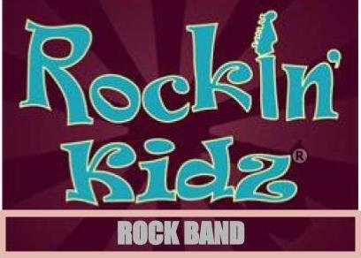 Rockin' Kidz ROCK BAND WORKSHOP
