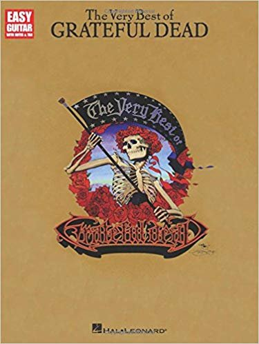 The Very Best Of Grateful Dead - Easy Guitar With Tab