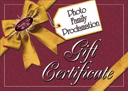 GIFT CERTIFICATE.Family Proclamation