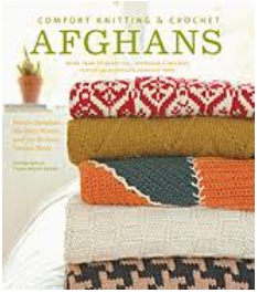 Comfort Knitting and Crochet Afghans
