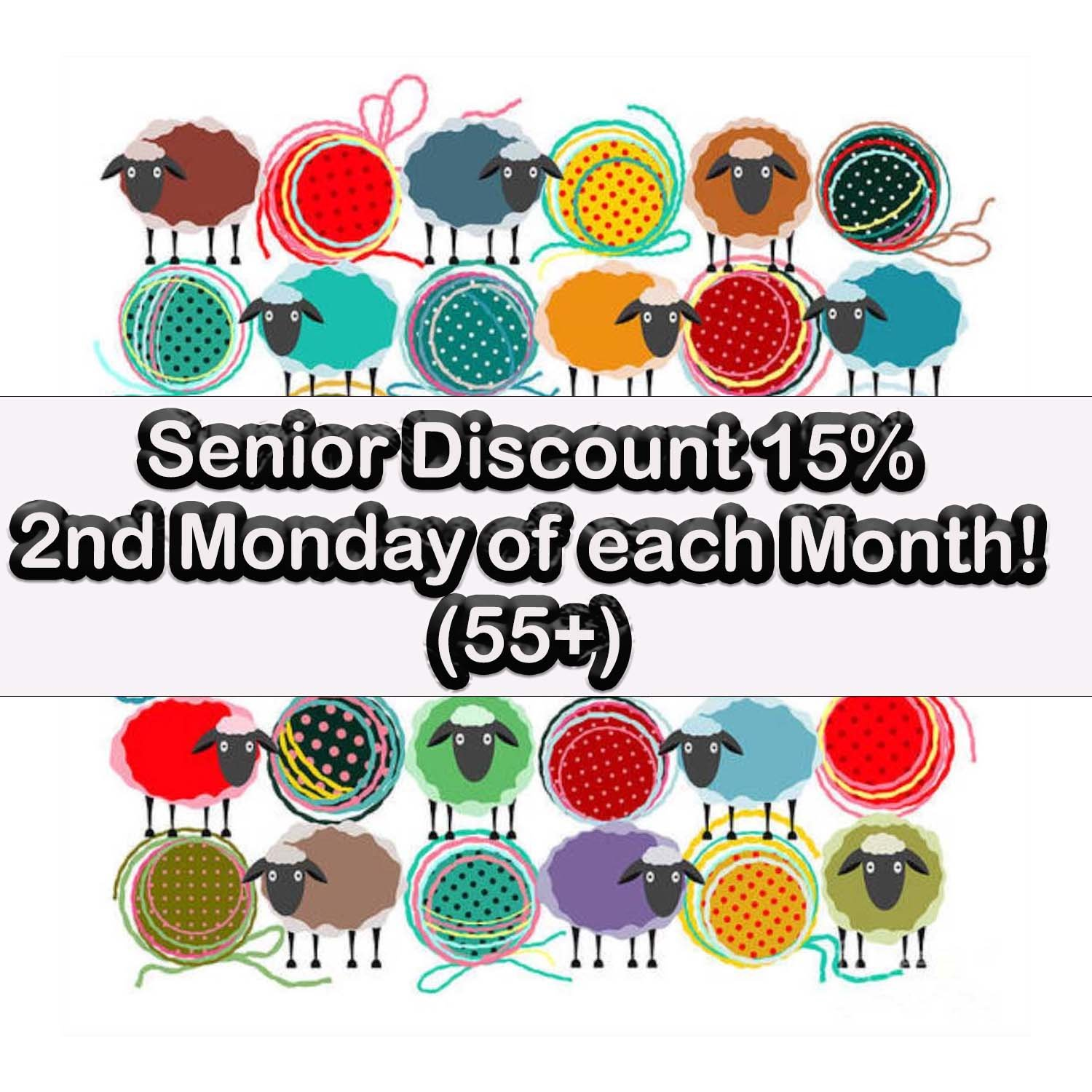15% Senior Discount 2nd Monday of Each Month