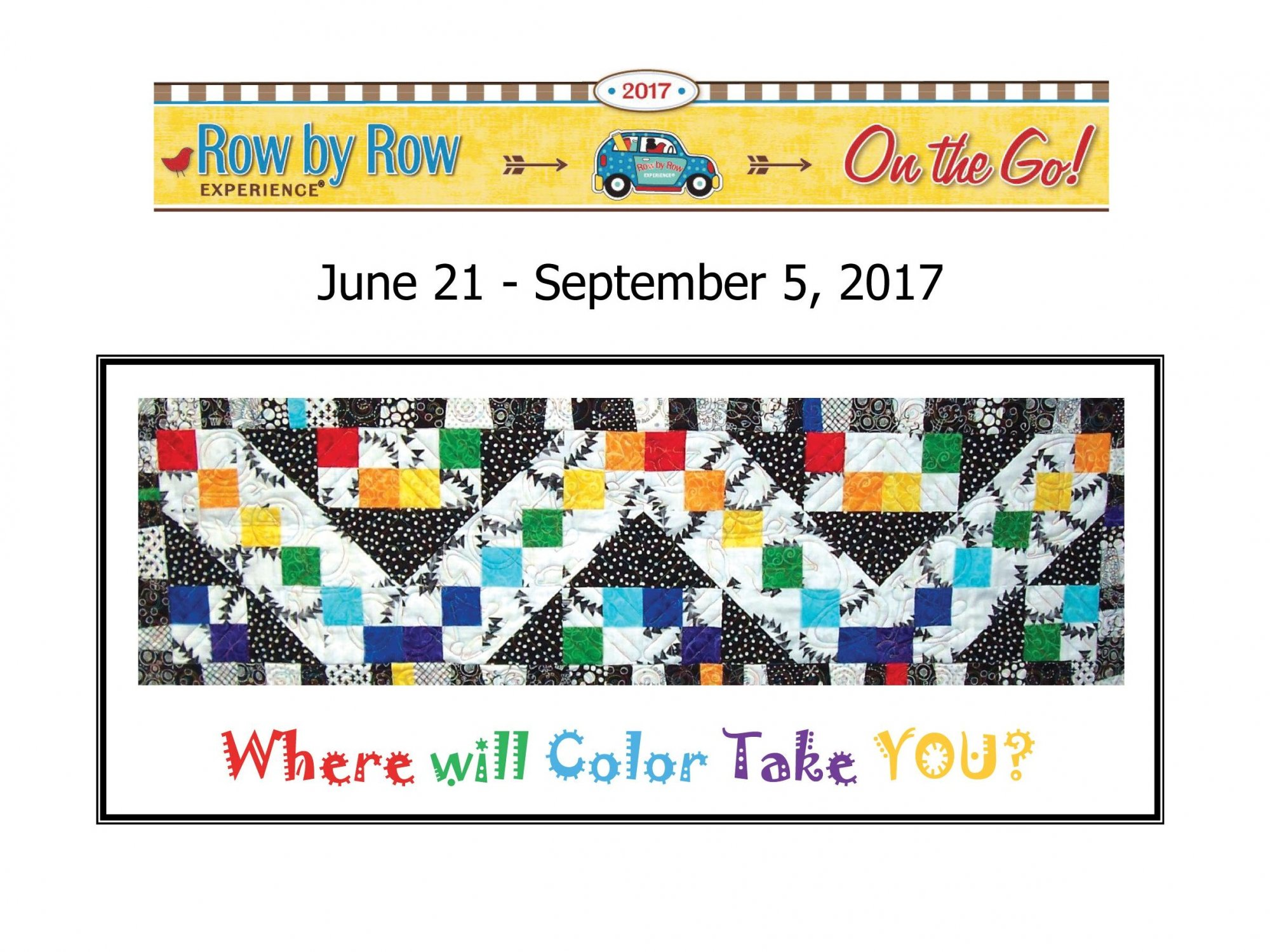 Row by Row - 2017...Where Will Color Take You?