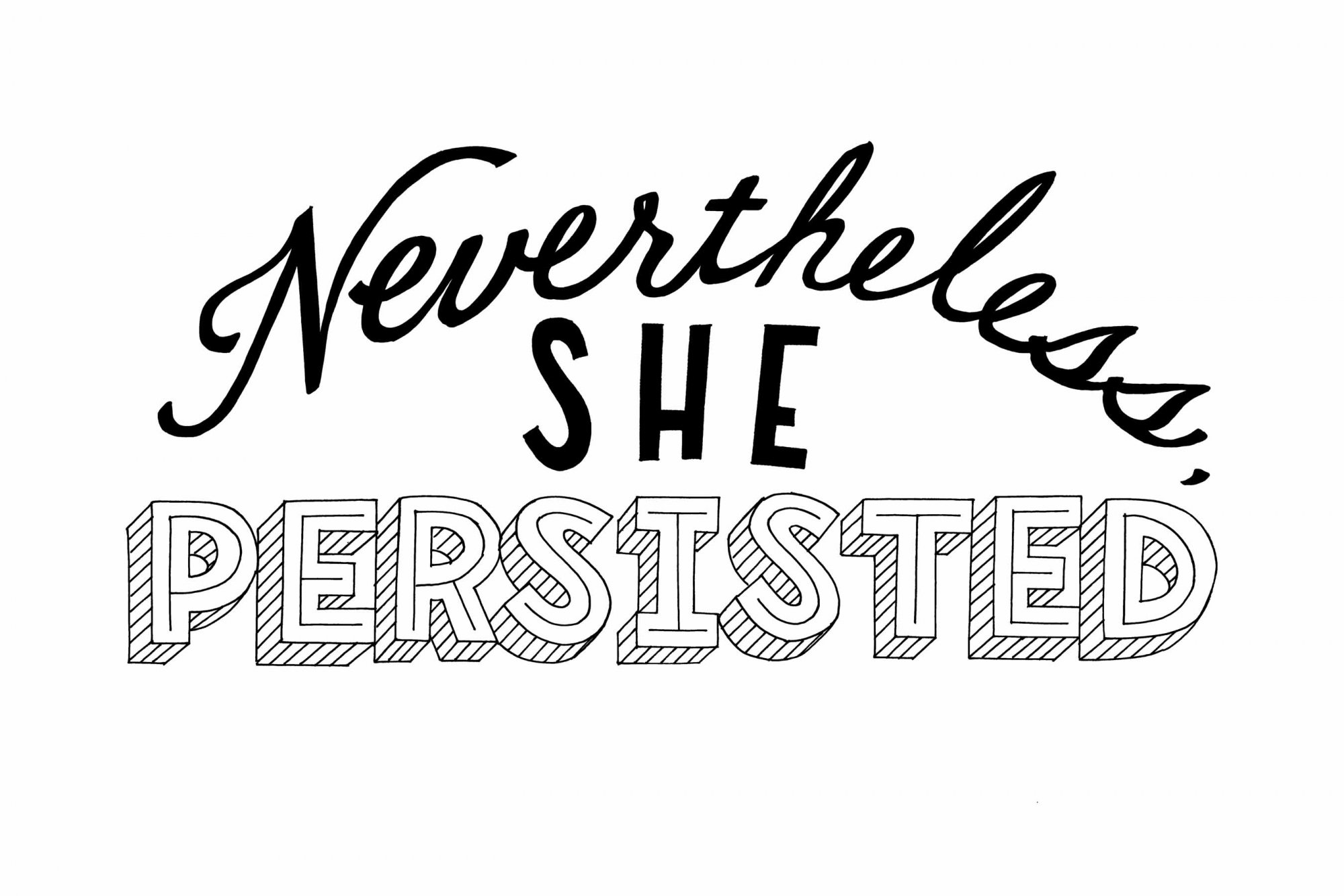 Nevertheless She Persisted Print digital download