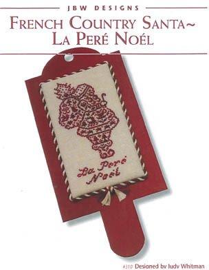-15- 118 French Country Santa - La Pere Noel by JBW Designs