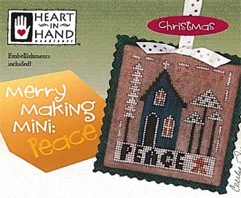 Merry Making Mini- PEACE by Heart in Hand
