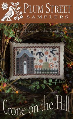 Crone on the Hill by Plum Street Samplers