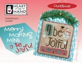 Merry Making Mini- O Be Joyful by Heart in Hand