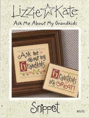 Ask Me About My Grandkids by Lizzie Kate