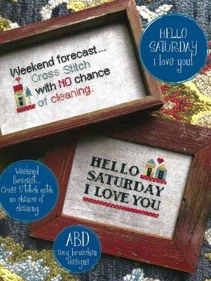 -10- 420 Hello Saturday I Love You! by Amy Bruecken Designs