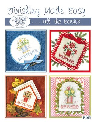 Finishing Made Easy by Sue Hillis Designs