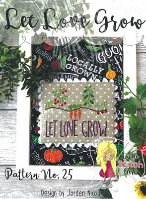 -8- 620 Let Love Grow by Little Stitch Girl