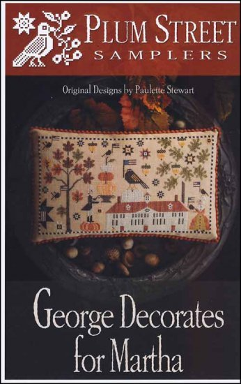 -4- 121 George Decorates For Martha by Plum Street Samplers