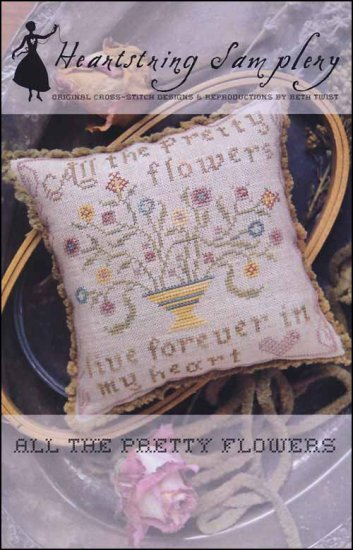 617 All the Pretty Flowers by Heartstring Samplery