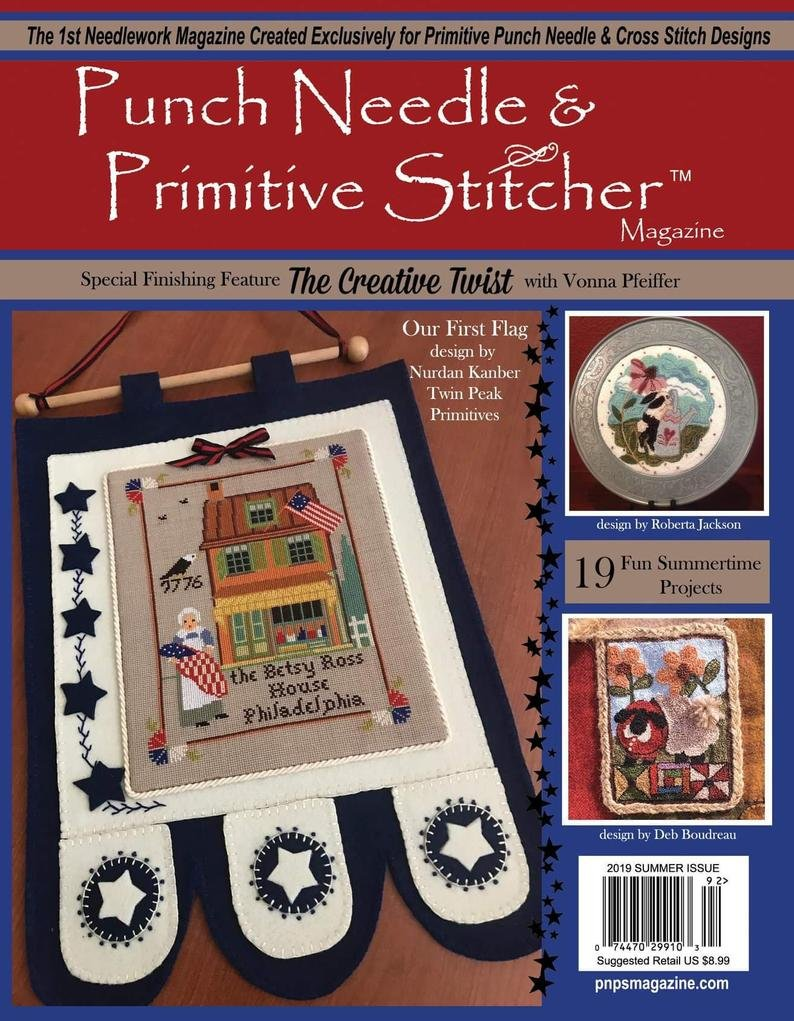 -18- 619 Summer 2019 Punch Needle & Primitive Stitcher Magazine