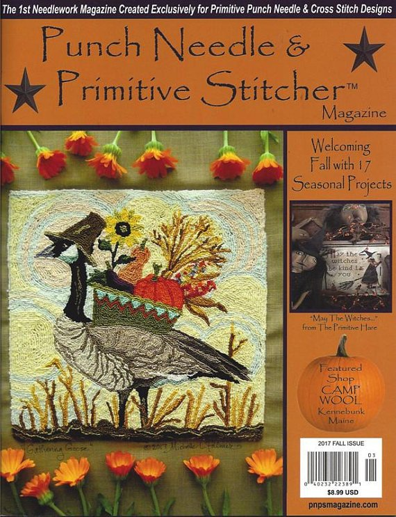 Fall 2017 Punch Needle & Primitive Stitcher Magazine