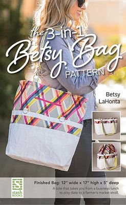 3 In 1 Betsy Bag Pattern
