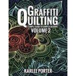 Graffiti Quilting Volume 2