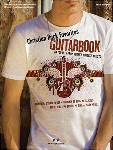 CHRISTIAN ROCK FAVORITES GUITAR BOOK